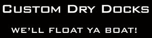 Custom Dry Docks